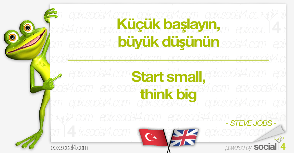 TR-EN-Quotes---Start-small-think-big