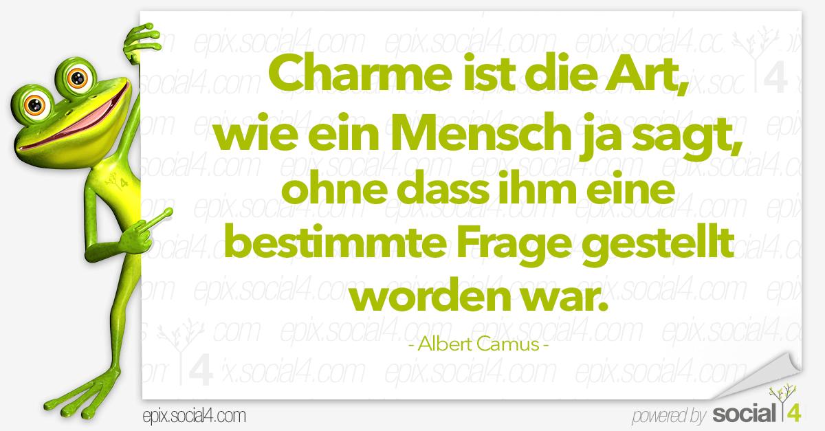 Schlaue Sprueche - Charme - Albert Camus