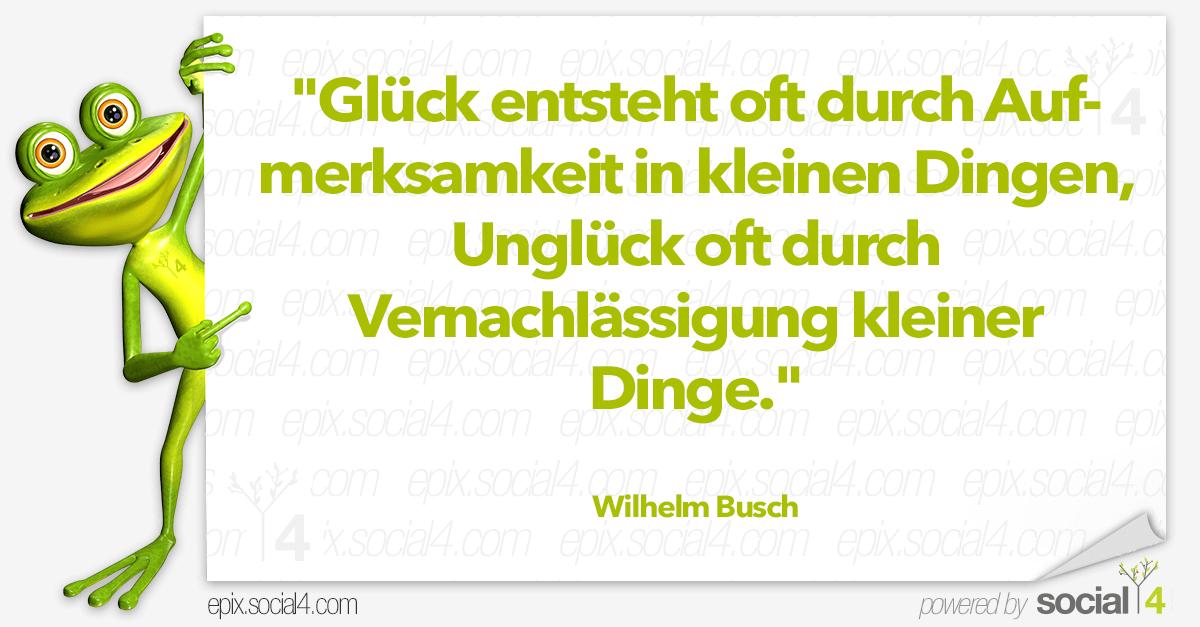 sprüche von wilhelm busch Glück entsteht oft – Wilhelm Busch – S4 – ePix sprüche von wilhelm busch