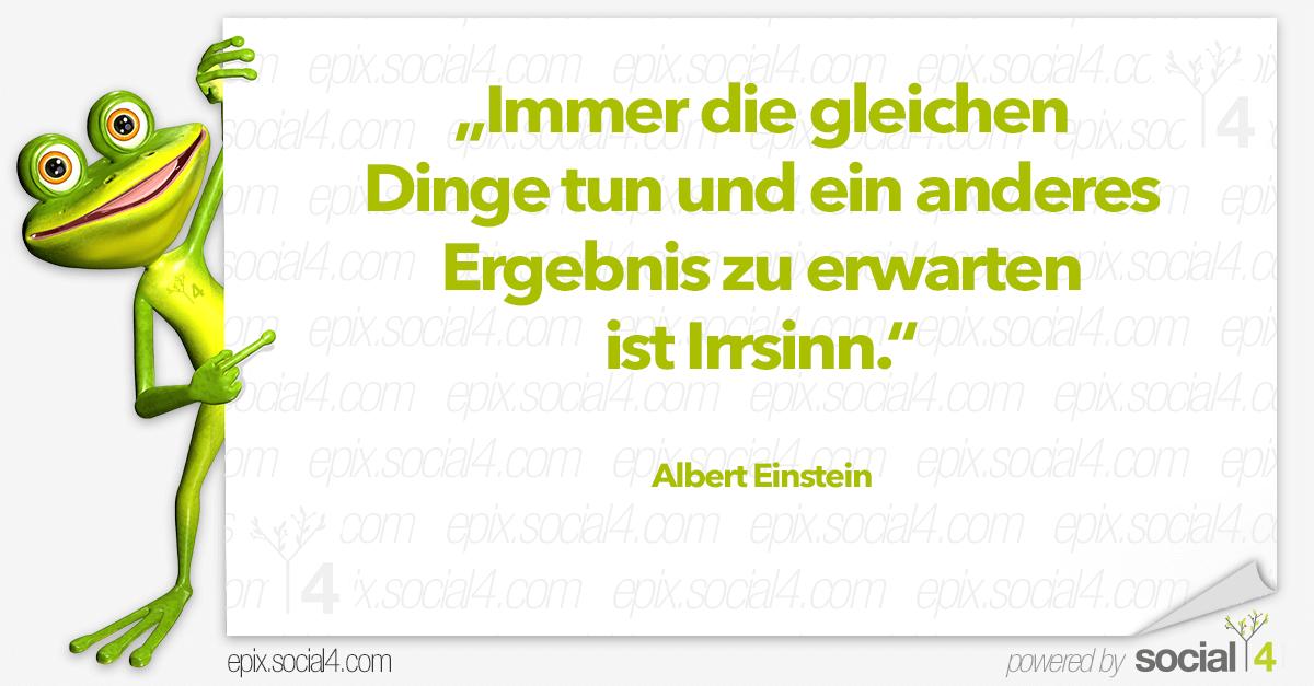 Schlaue Sprueche - Immer die gleichen - Albert Einstein