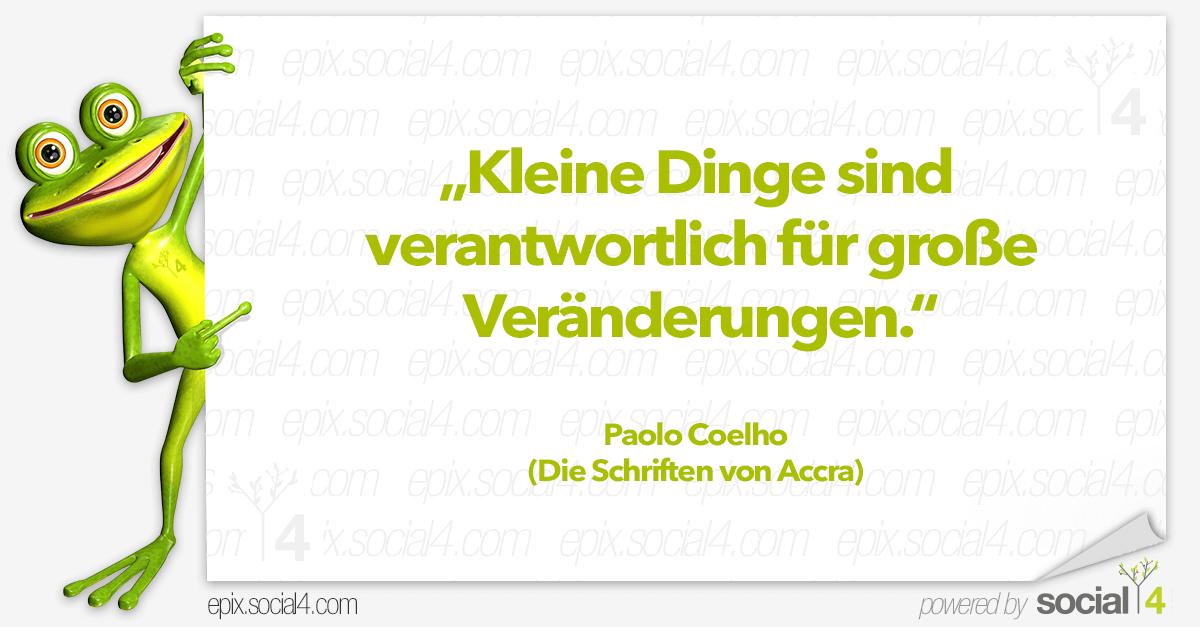 Schlaue Sprueche - Kleine Dinge - Paolo Coelho