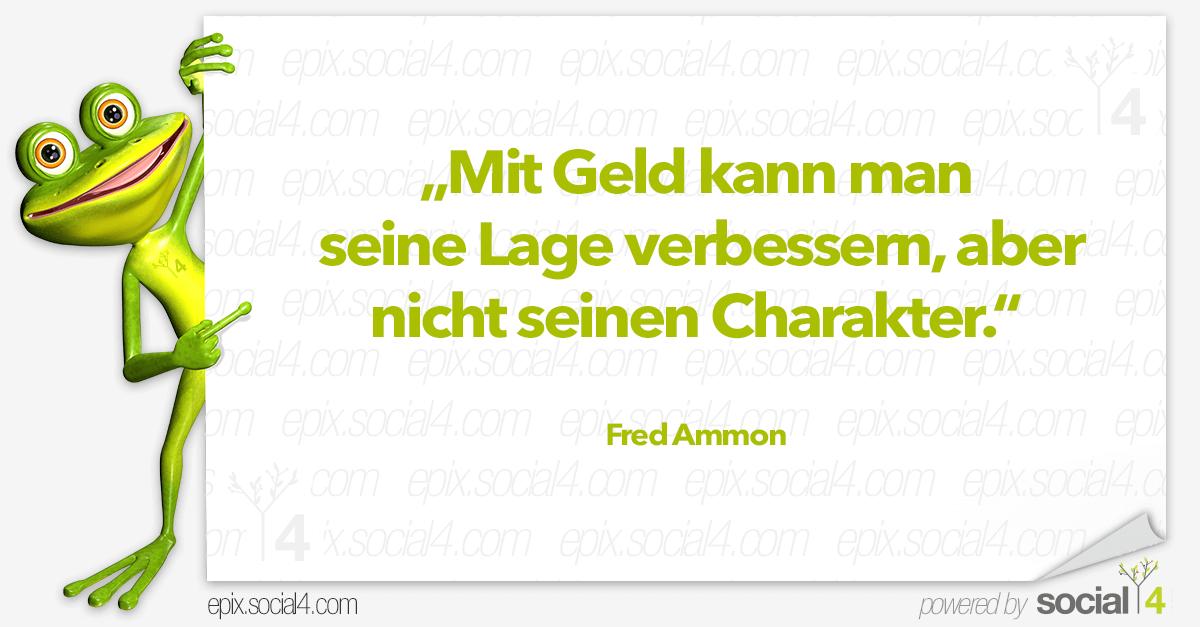 Schlaue Sprueche - Mit Geld - Fred Ammon