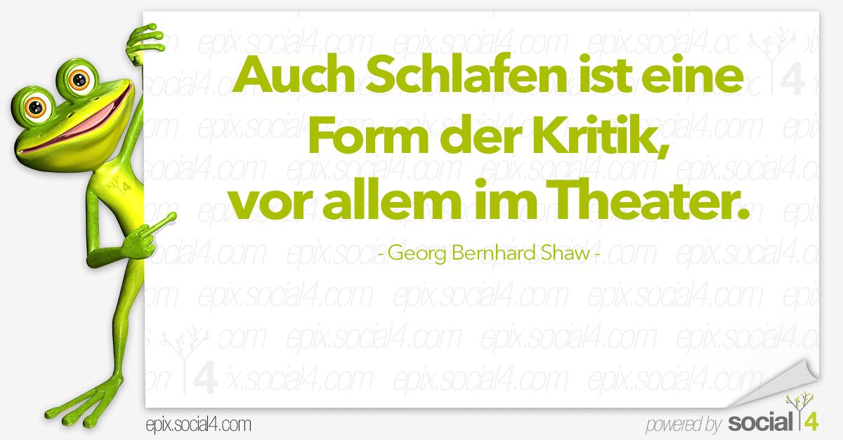 Schlaue Sprueche - Schlafen - Georg Bernhard Shaw