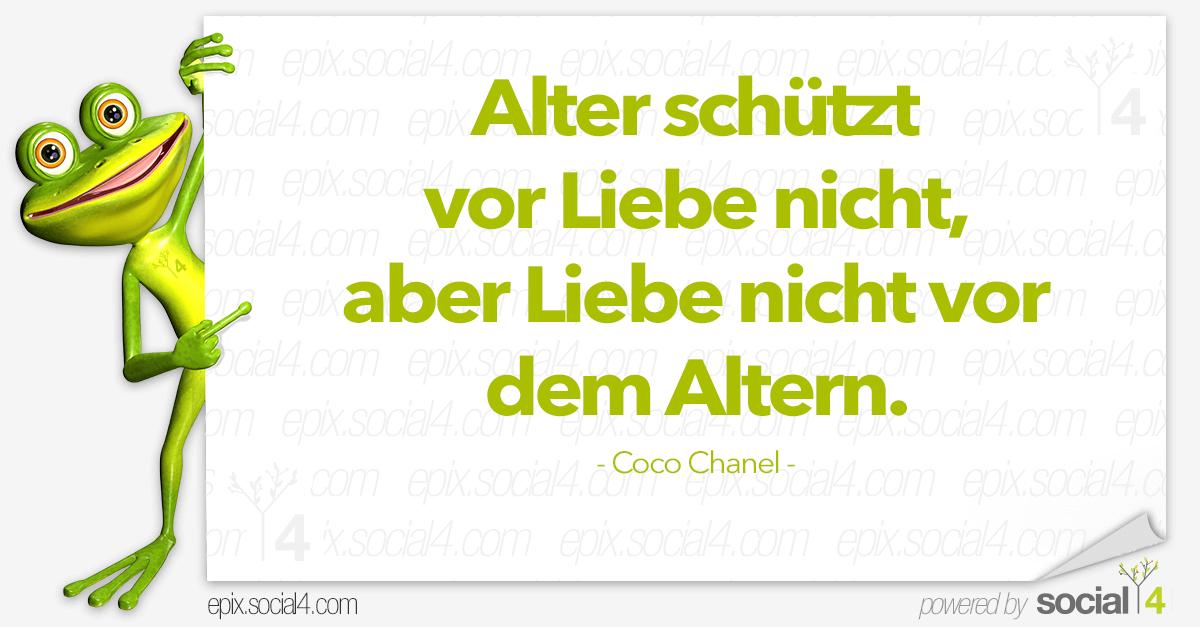 Alter Und Liebe U2013 Coco Chanel · Schlaue Sprüche